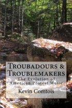 Troubadours & Troublemakers