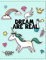 Dream Are Real