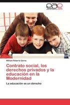 Contrato Social, Los Derechos Privados y La Educacion En La Modernidad