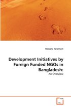 Development Initiatives by Foreign Funded Ngos in Bangladesh