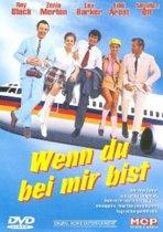 Wenn Du Bei Mir Bist (dvd)