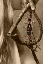 Lashed into Lust