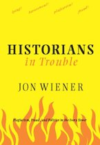 Historians in Trouble