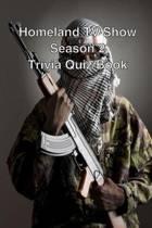 Homeland TV Show Season 2 Trivia Quiz Book