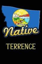 Montana Native Terrence