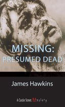 Missing: Presumed Dead