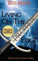 Living on the Prophetic Edge