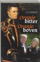 Bulletin van de Tweede Wereldoorlog - Oranje bitter Oranje boven