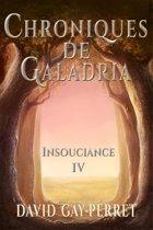 Chroniques de Galadria IV: Insouciance