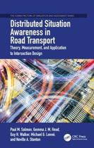 Distributed Situation Awareness in Road Transport