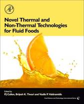 Novel Thermal and Non-Thermal Technologies for Fluid Foods