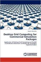 Desktop Grid Computing for Commercial Simulation Packages