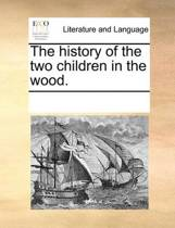 The History of the Two Children in the Wood