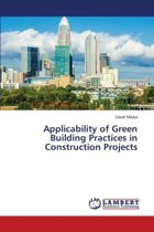 Applicability of Green Building Practices in Construction Projects