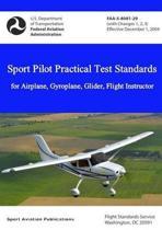 Sport Pilot Practical Test Standards - Airplane, Gyroplane, Glider, Flight Instructor
