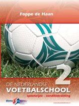 Nederlandse Voetbalschool 2 - De Nederlandse Voetbalschool 2 Speelwijze conditietraining