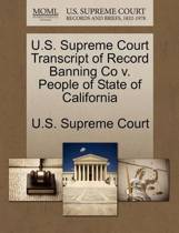 U.S. Supreme Court Transcript of Record Banning Co V. People of State of California