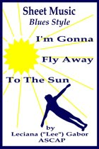 Sheet Music I'm Gonna Fly Away To The Sun