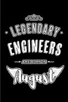 Legendary Engineers are born in August: Blank Lined Engineering Journal Notebooks Diary as Appreciation, Birthday, Welcome, Farewell, Thank You, Chris