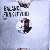 Various - Mixed By Funk Dvoid - Balance 22