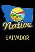 Montana Native Salvador