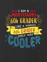 Montessori 6th Grade Notebook - Black - 7.44 x 9.69 150 pages