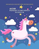 Unicorn Primary Composition Notebook With Picture Space: Dotted Midline and Picture Space - Grades K-2 Composition School Exercise Book - Creative Wri