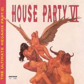 Houseparty VI The Ultimate Megamix Part 6  - DJ Mix By Buzz Fuzz & Mental Theo