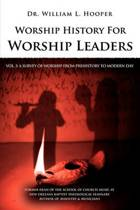 Worship History for Worship Leaders