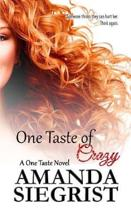 One Taste of Crazy