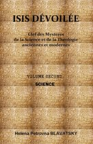 ISIS DÉVOILÉE : VOLUME SECOND - SCIENCE