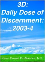 3D: Daily Dose of Discernment: 2003-4