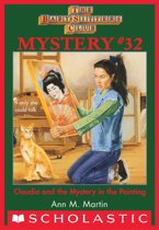 The Baby-Sitters Club Mysteries #32: Claudia and the Mystery Painting