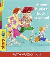 Hubert hurries back to school