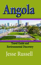 Angola: Travel Guide and Environmental Discovery