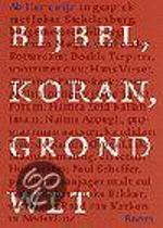 Bijbel, Koran, Grondwet