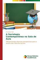 A Sociologia Contemporanea Na Sala de Aula