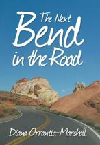 The Next Bend in the Road