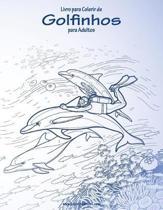 Livro para Colorir de Golfinhos para Adultos