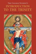 The College Student's Introduction to the Trinity