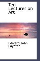 Ten Lectures on Art