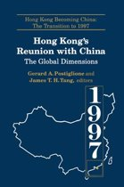 Hong Kong's Reunion with China: The Global Dimensions