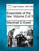 Essentials of the Law. Volume 2 of 3