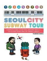 Seoul City Subway Tour (Full Color Super Size Edition)
