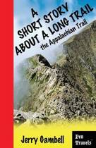A Short Story about a Long Trail, the Appalachian Trail