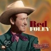 Foley Red - Country Music Legends