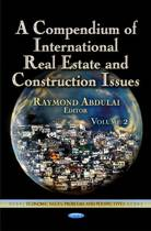 Compendium of International Real Estate & Construction Issues