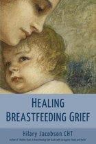 Healing Breastfeeding Grief