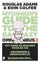 Hitchhiker's guide - The hitchhiker's Guide to the Galaxy - omnibus 2