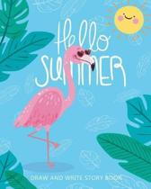 Hello Summer, Draw and Write Story Book